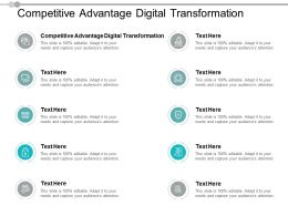 Competitive Advantage Digital Transformation Ppt Powerpoint Presentation Model Cpb
