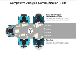 Competitive Analysis Communication Skills Ppt Powerpoint Presentation Infographics Professional Cpb
