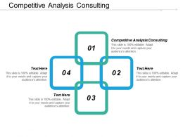 Competitive Analysis Consulting Ppt Powerpoint Presentation Icon Templates Cpb
