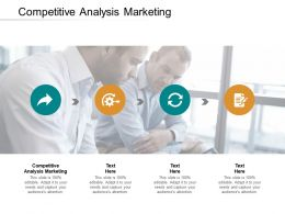 Competitive Analysis Marketing Ppt Powerpoint Presentation Show Deck Cpb