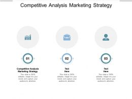 Competitive Analysis Marketing Strategy Ppt Powerpoint Presentation Summary Sample Cpb