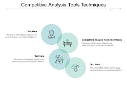 Competitive Analysis Tools Techniques Ppt Powerpoint Presentation File Cpb