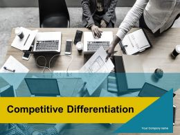 Competitive Differentiation Powerpoint Presentation Slides