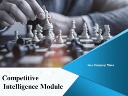 Competitive Intelligence Module Powerpoint Presentation Slides