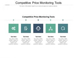 Competitive Price Monitoring Tools Ppt Powerpoint Presentation Summary Graphics Cpb