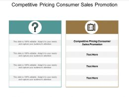 Competitive Pricing Consumer Sales Promotion Ppt Powerpoint Presentation Model Graphics Tutorials Cpb