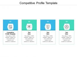 Competitive Profile Template Ppt Powerpoint Presentation Summary Icon Cpb
