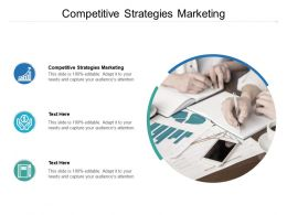 Competitive Strategies Marketing Ppt Powerpoint Presentation Templates Cpb