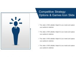 Competitive Strategy Options And Games Icon Slide