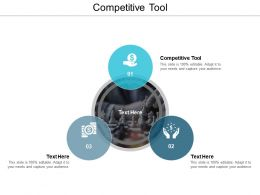Competitive Tool Ppt Powerpoint Presentation File Images Cpb