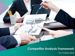 Competitor Analysis Framework Powerpoint Presentation Slides