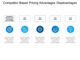 Competitor Based Pricing Advantages Disadvantages Ppt Powerpoint Presentation Inspiration Cpb
