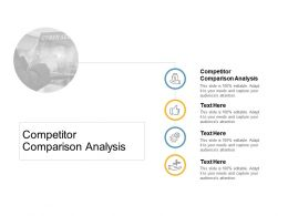 Competitor Comparison Analysis Ppt Powerpoint Presentation Pictures Templates Cpb