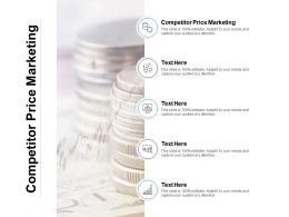 Competitor Price Marketing Ppt Powerpoint Presentation Infographics Graphics Cpb
