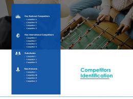 Competitors Identification Key International Competitors Ppt Powerpoint Presentation Show Skills