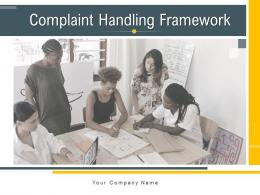Complaint Handling Framework Powerpoint Presentation Slides