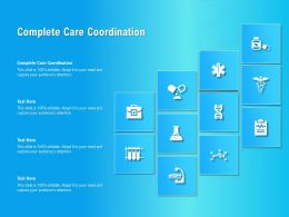 Complete Care Coordination Ppt Powerpoint Presentation Model Graphic Images