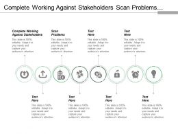 Complete Working Against Stakeholders Scan Problems Identify Risks