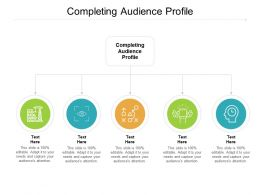 Completing Audience Profile Ppt Powerpoint Presentation Inspiration Deck Cpb