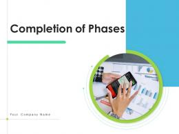 Completion Of Phases Initial Response Business Vision Marketing Strategy