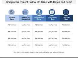 Completion Project Follow Up Table With Dates And Items