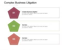 Complex Business Litigation Ppt Powerpoint Presentation Styles Visuals Cpb