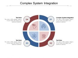 Complex System Integration Ppt Powerpoint Presentation Ideas Design Templates Cpb