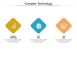 Complex Technology Ppt Powerpoint Presentation Outline Display Cpb