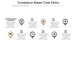 Compliance Based Code Ethics Ppt Powerpoint Presentation Outline Show Cpb