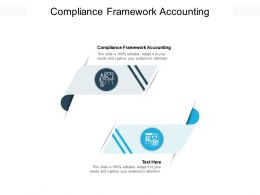 Compliance Framework Accounting Ppt Powerpoint Presentation Summary Professional Cpb