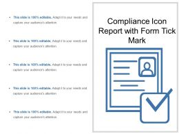 Compliance Icon Report With Form Tick Mark