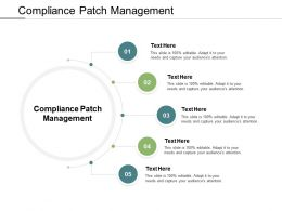 Compliance Patch Management Ppt Powerpoint Presentation Outline Files Cpb