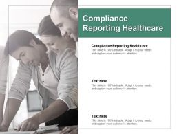 Compliance Reporting Healthcare Ppt Powerpoint Presentation Model Graphics Download Cpb