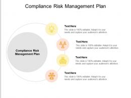 Compliance Risk Management Plan Ppt Powerpoint Presentation Pictures Summary Cpb