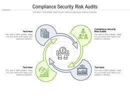 Compliance Security Risk Audits Ppt Infographic Template Background Cpb