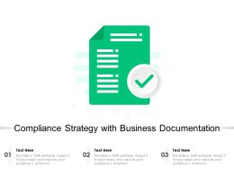 Compliance Strategy With Business Documentation