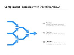 Complicated Processes With Direction Arrows