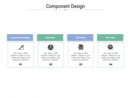 Component Design Ppt Powerpoint Presentation Infographics Good Cpb