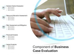 Component Of Business Case Evaluation