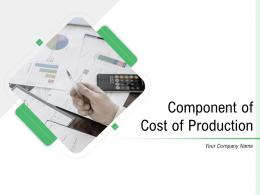 Component Of Cost Of Production Powerpoint Presentation Slides
