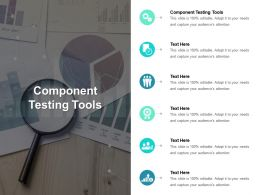 Component Testing Tools Ppt Powerpoint Presentation Ideas Sample Cpb