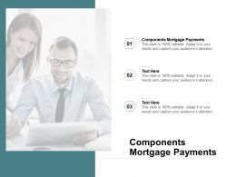 Components Mortgage Payments Ppt Powerpoint Presentation Show Smartart Cpb
