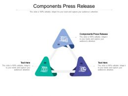 Components Press Release Ppt Powerpoint Presentation Portfolio Slide Cpb