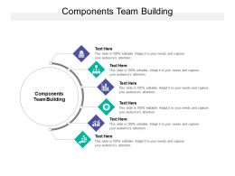 Components Team Building Ppt Powerpoint Presentation Outline Slides Cpb