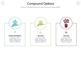 Compound Options Ppt Powerpoint Presentation Diagrams Cpb