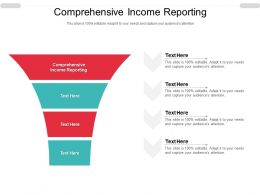 Comprehensive Income Reporting Ppt Powerpoint Presentation Portfolio Graphics Cpb