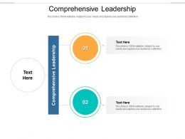 Comprehensive Leadership Ppt Powerpoint Presentation Slides Format Ideas Cpb