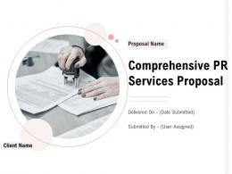 Comprehensive Pr Services Proposal Powerpoint Presentation Slides