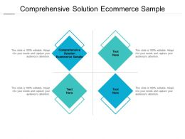 Comprehensive Solution Ecommerce Sample Ppt Powerpoint Presentation Tips Cpb