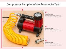 Compressor Pump To Inflate Automobile Tyre